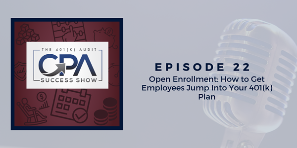 Open Enrollment: How to Get Employees Jump Into Your 401(k) Plan