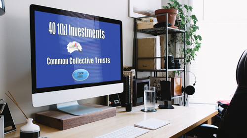 401k investment- Common -Collective-Trust Fund