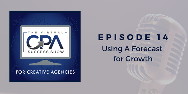 Using a Forecast for Growth