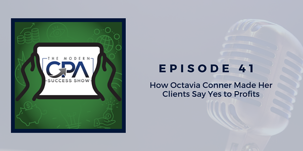 How Octavia Conner Made Her Clients Say Yes to Profits