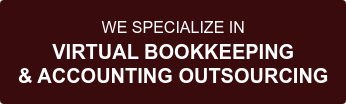 WE SPECIALIZE IN VIRTUAL BOOKKEEPING & ACCOUNTING OUTSOURCING