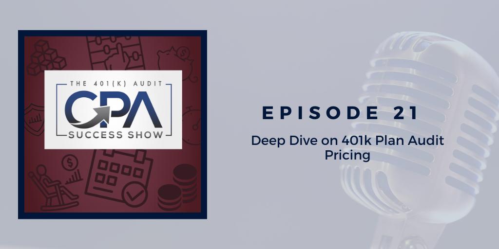 Deep Dive on 401(k) Plan Audit Pricing