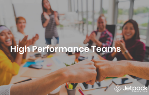 Everything You Need to Know About High Performance Teams In 10 Minutes
