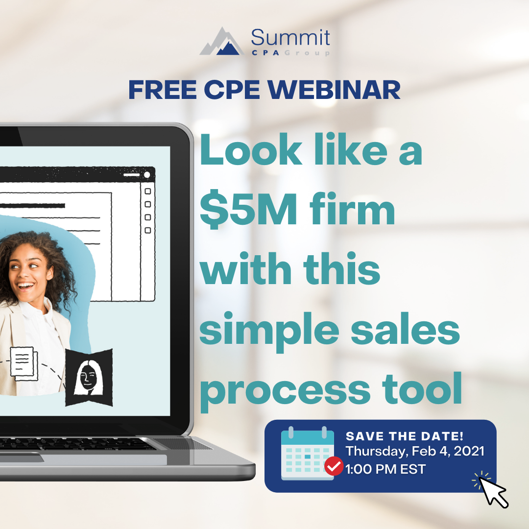 CPE Webinar: Look Like a $5M Firm With This Simple Sales Process Tool