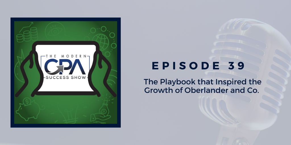 The Playbook That Inspired the Growth of Oberlander & Co.