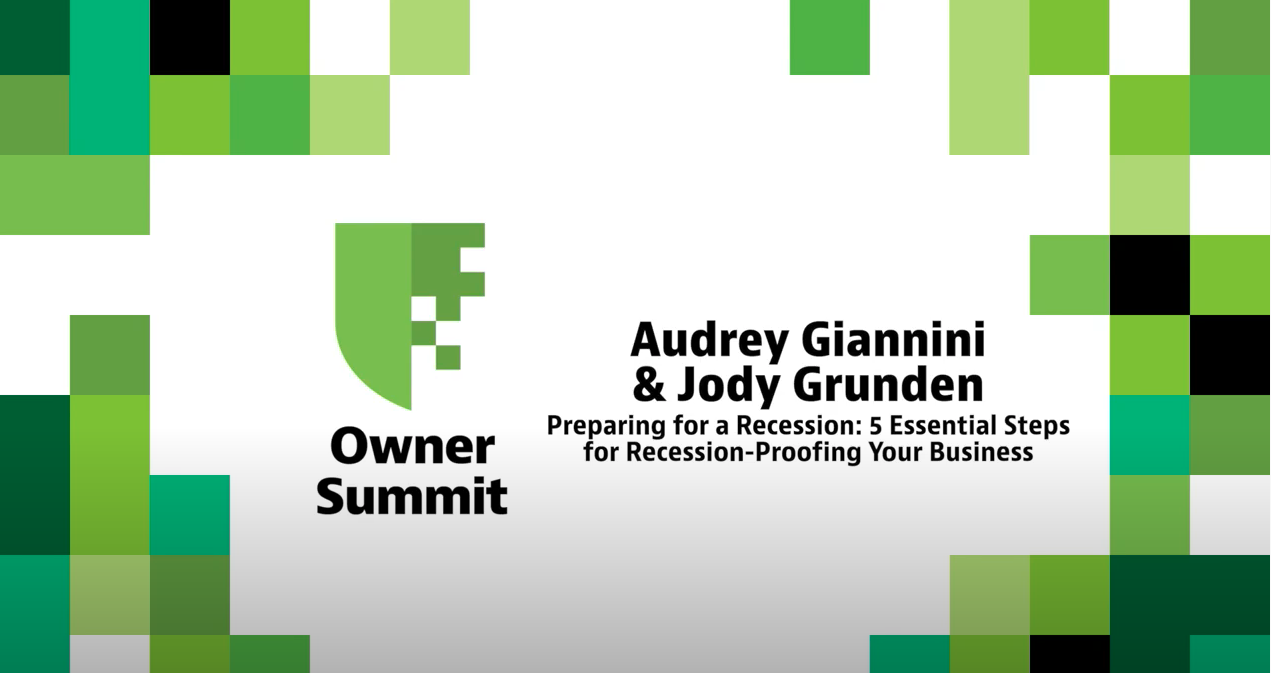 Owner Summit - Recession-Proofing Your Business