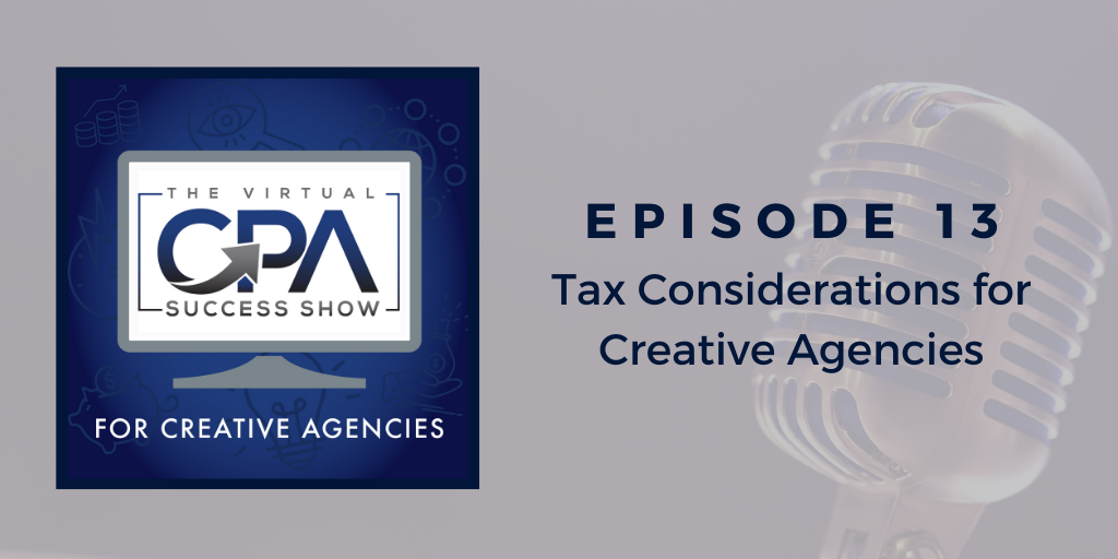 Tax Consideration for Creative Agencies