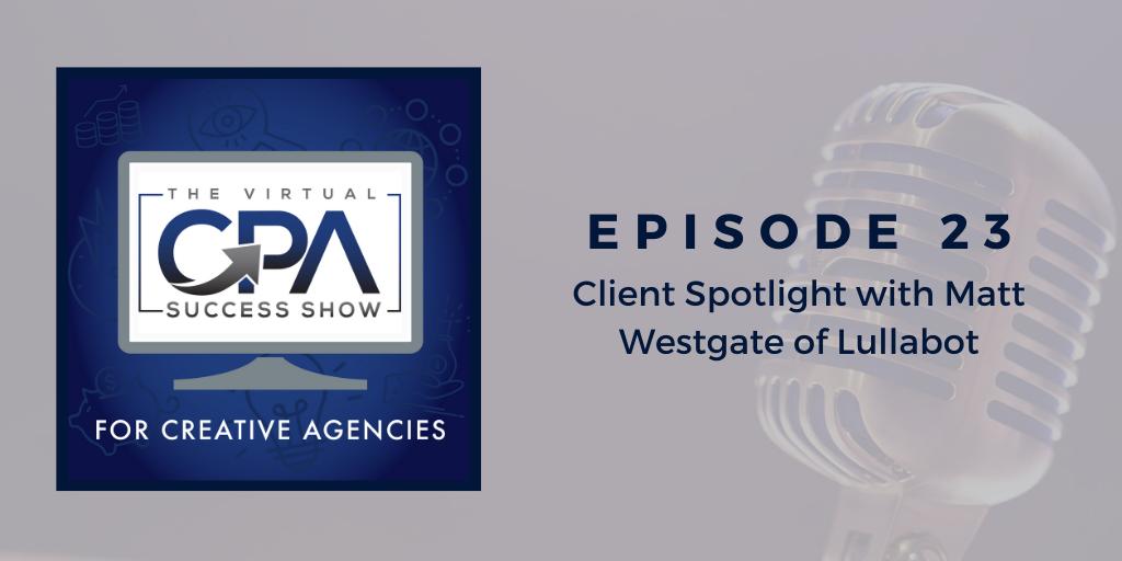 Client Spotlight with Matt Westgate of Lullabot