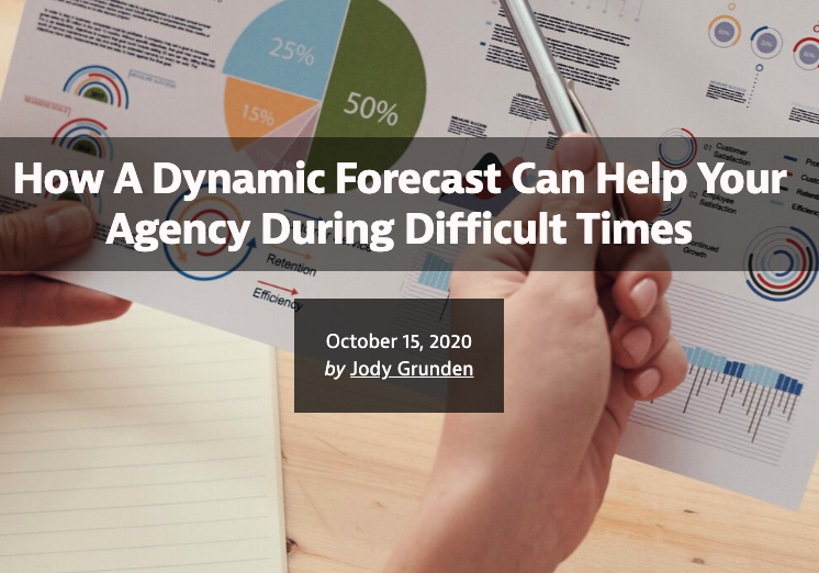 How A Dynamic Forecast Can Help Your Agency During Difficult Times