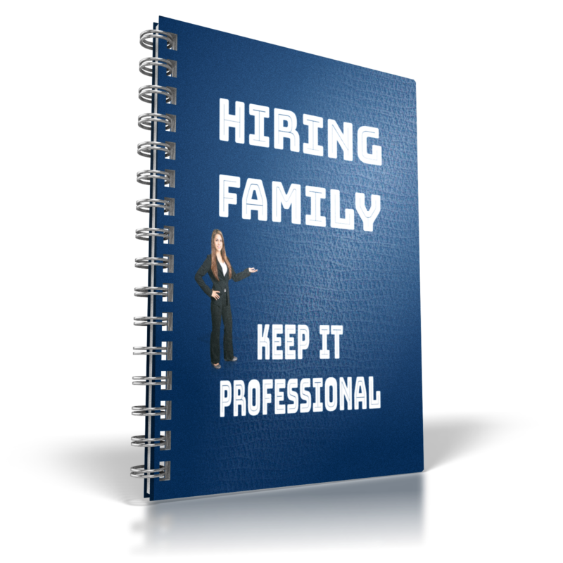 5 Steps to Consider When Hiring Family